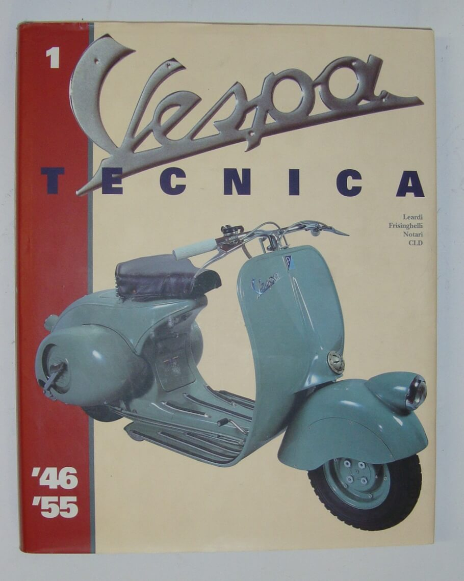 "Book ""Vespa Tecnica 1, models from 1946 > 1955"
